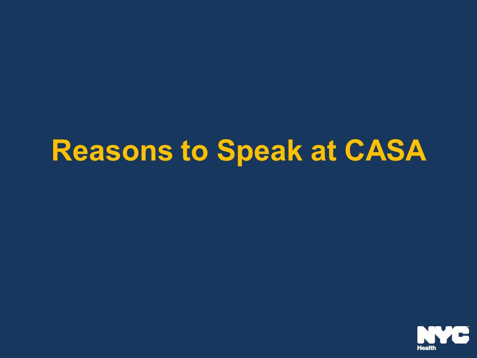 Reasons to Speak at CASA
