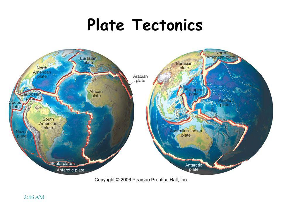 3:48 AM Plate Tectonics