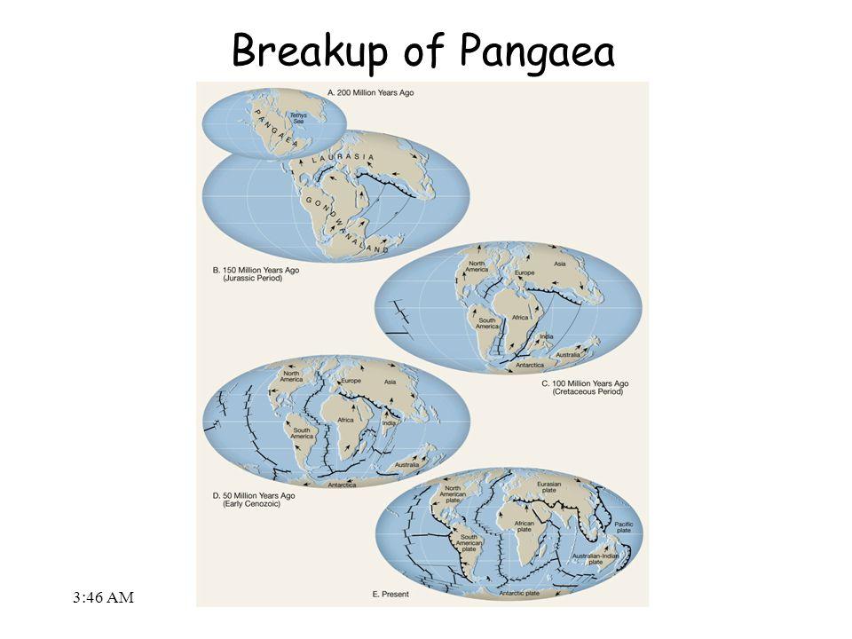 3:48 AM Breakup of Pangaea