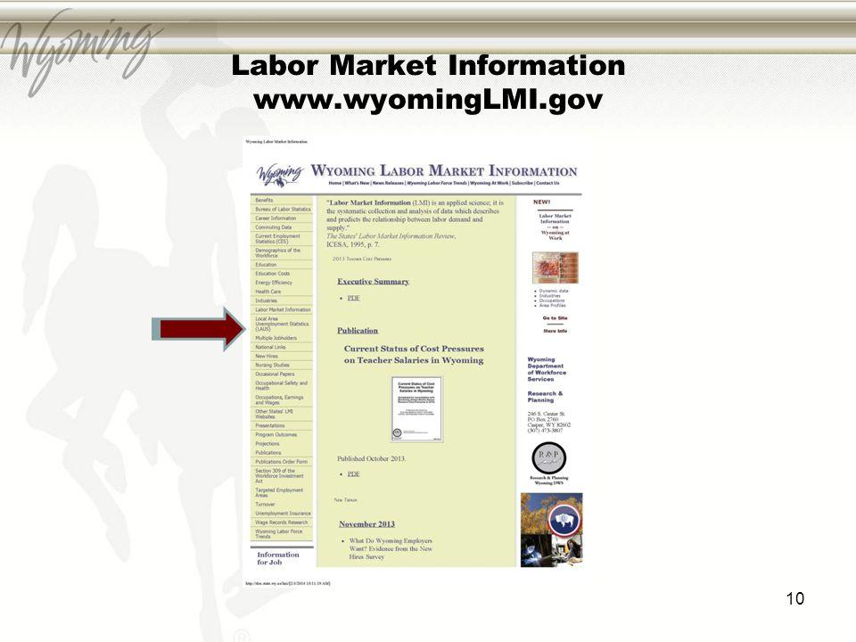 Labor Market Information www.wyomingLMI.gov 10