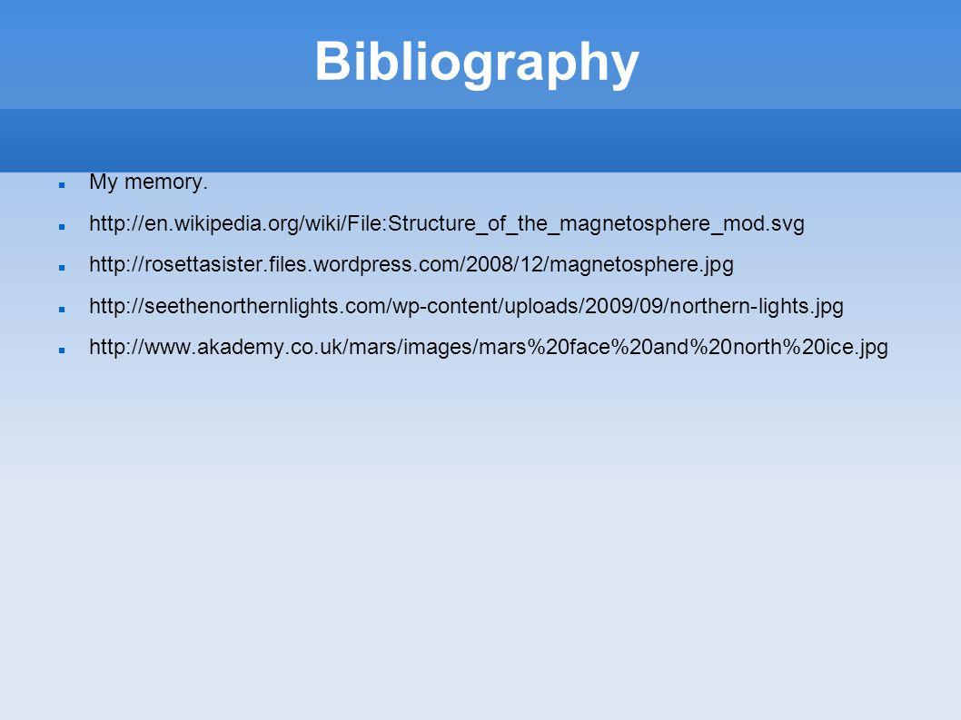 Bibliography My memory.