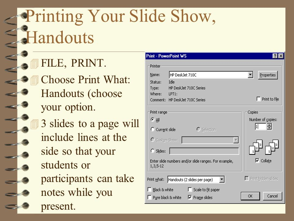 Printing Your Slide Show, Handouts 4 FILE, PRINT.