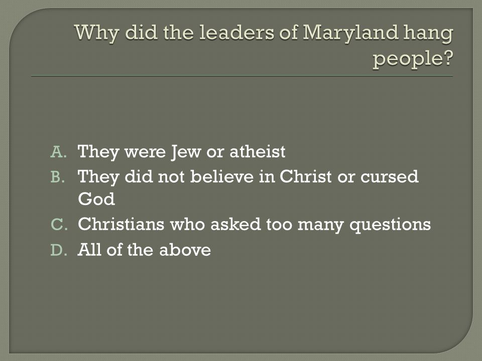 A. They were Jew or atheist B. They did not believe in Christ or cursed God C.