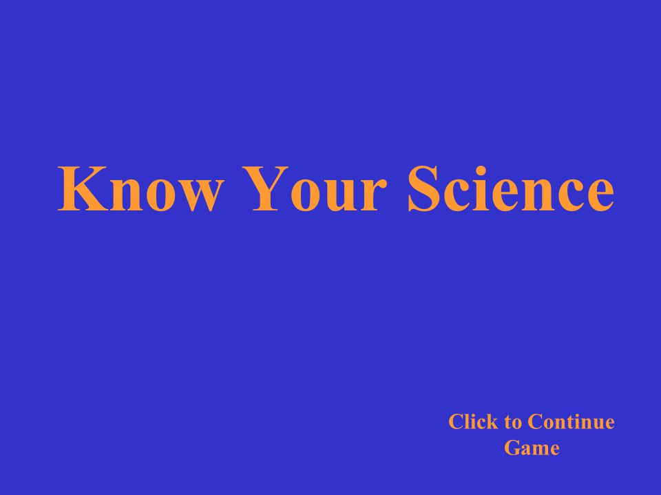 Know Your Science is the best video series in the world. Click for Answer