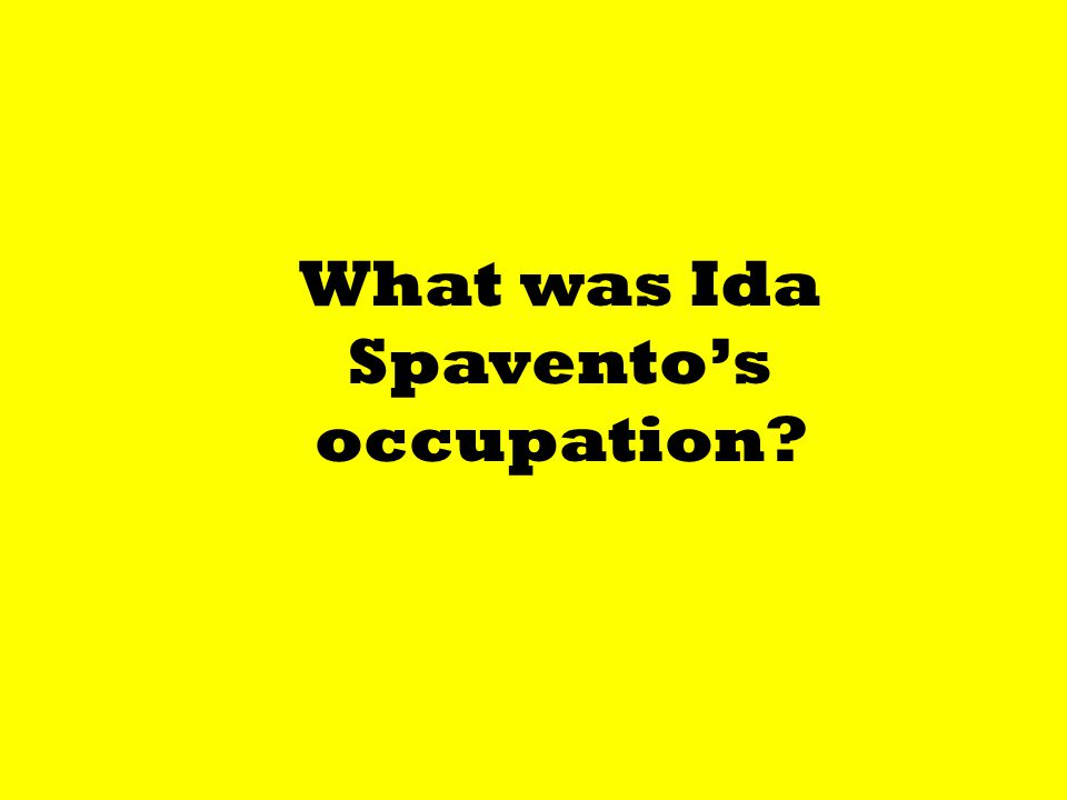 What was Ida Spavento's occupation?