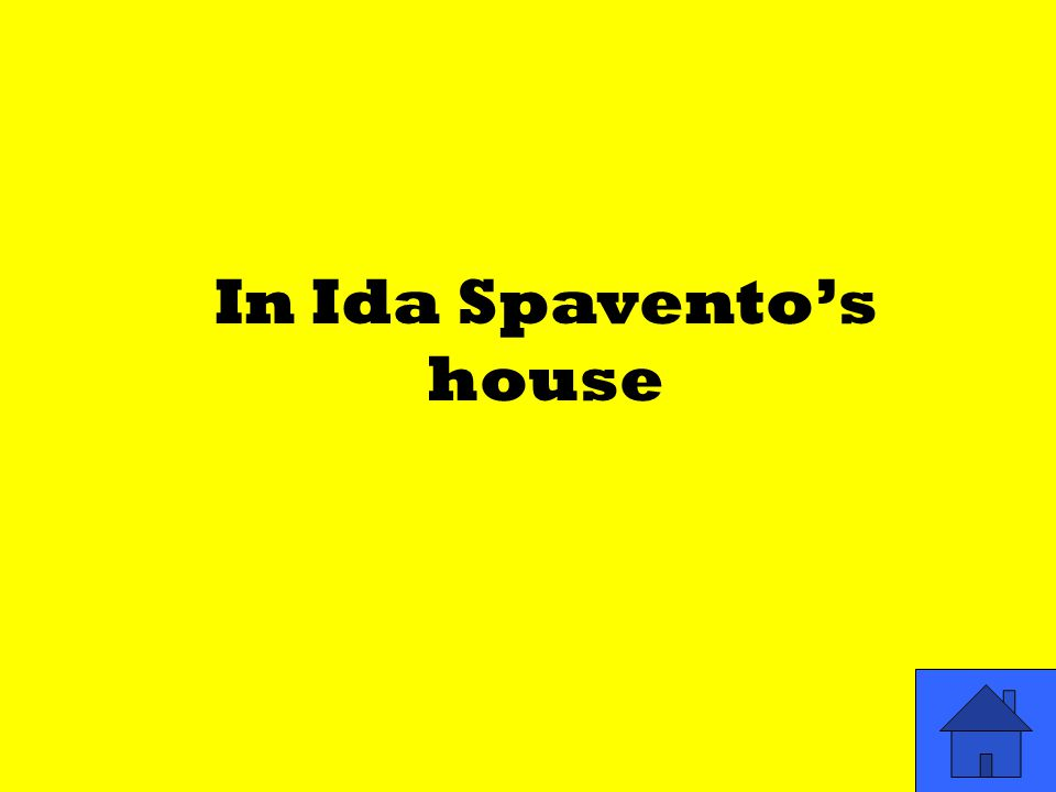 In Ida Spavento's house