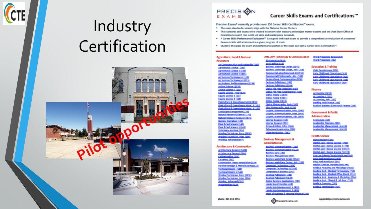 Industry Certification Pilot opportunities