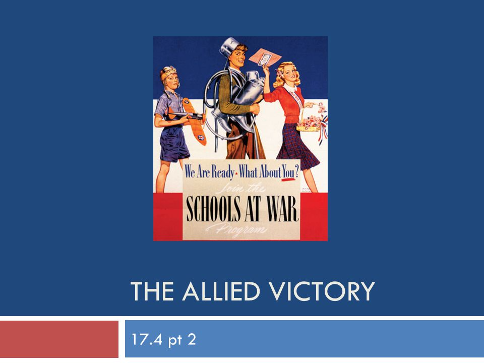 THE ALLIED VICTORY 17.4 pt 2