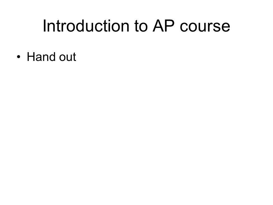 Introduction to AP course Hand out