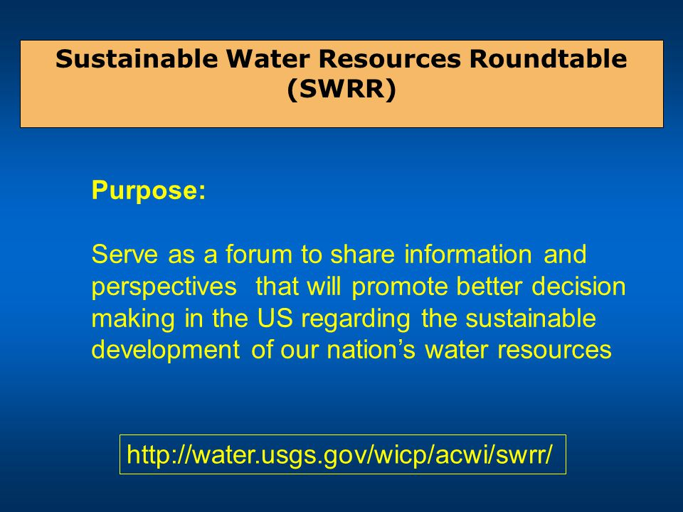 The Sustainable Roundtables are public/private efforts to develop sets of national-scale sustainability criteria and indicators for the nation's resources