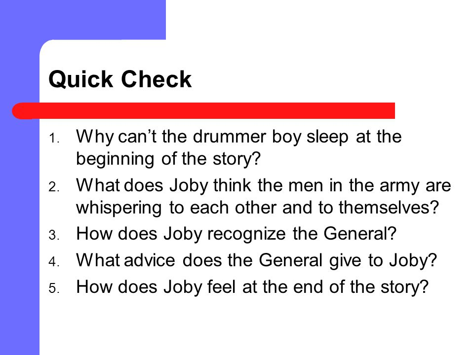 Active Reading As you read The Drummer Boy of Shiloh, imagine yourself as either Joby or the General.