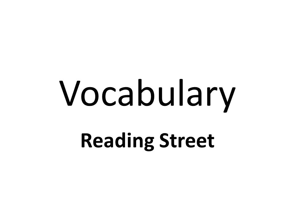 Vocabulary Reading Street