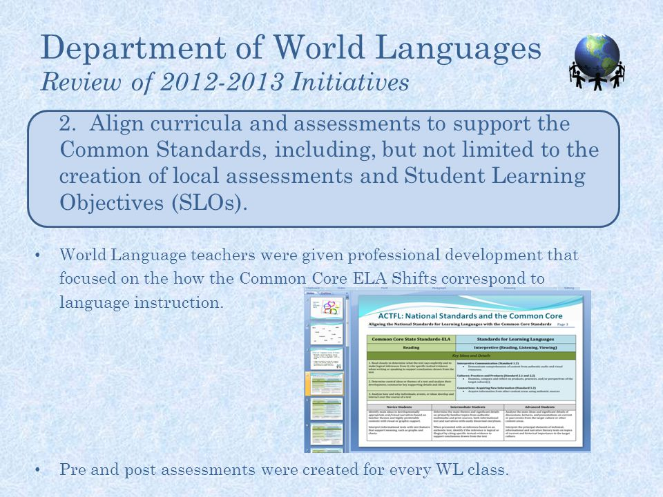 Department of World Languages Review of 2012-2013 Initiatives 2.