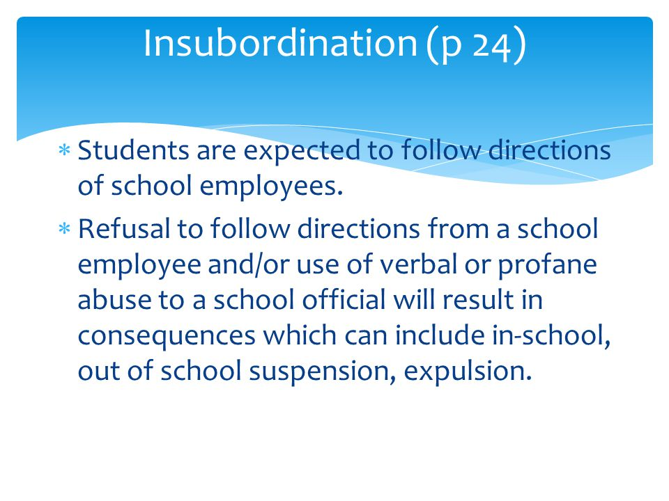  Students are expected to follow directions of school employees.