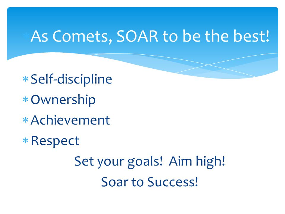  As Comets, SOAR to be the best.