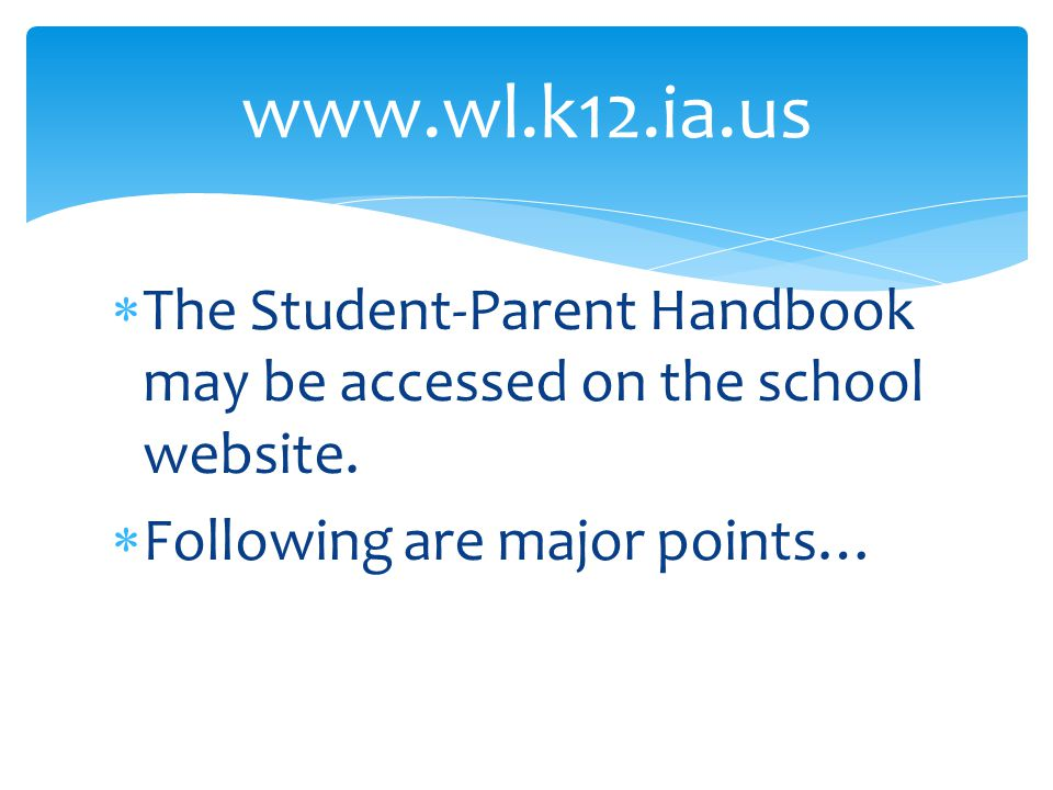  The Student-Parent Handbook may be accessed on the school website.