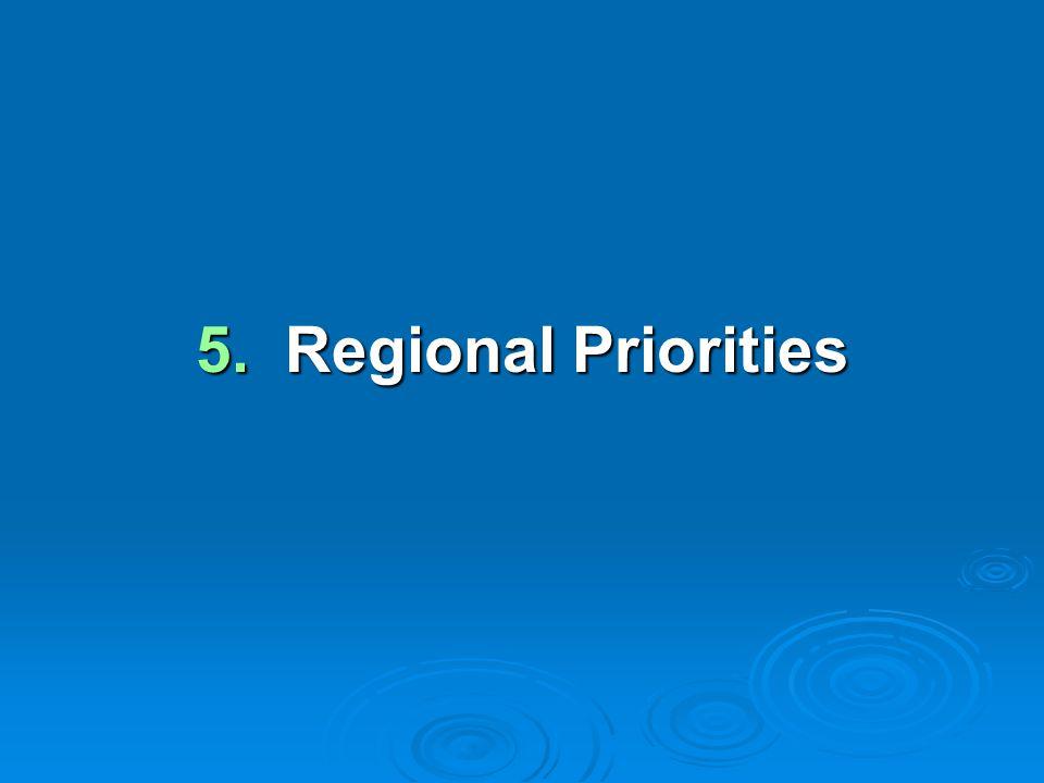 5. Regional Priorities