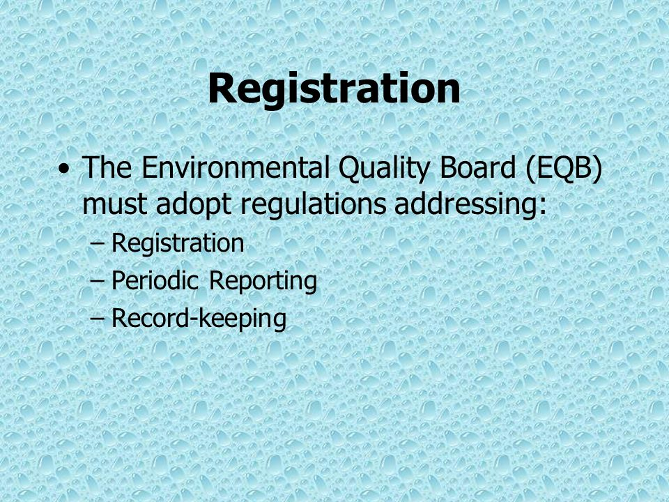 Registration Registration for existing users is overdue and the Statewide committee and DEP are evaluating options for increasing compliance for those who must register Agricultural and Non-agricultural forms are available for registration