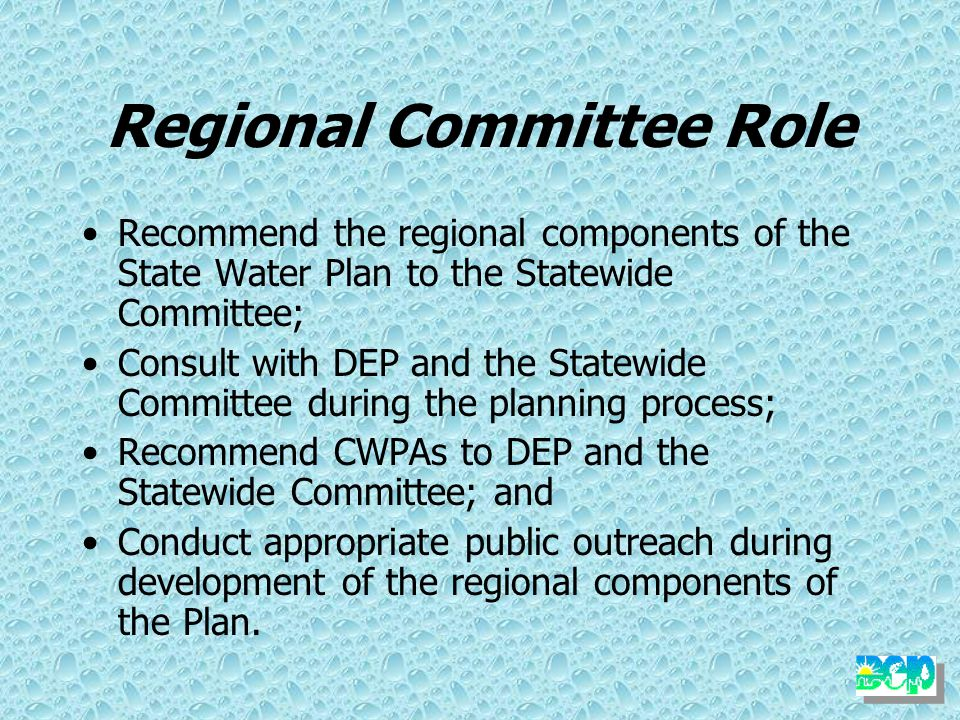 Regional Water Resources Committees Membership (22 voting): –Four Planning Commission and Conservation District Members (minimum of 2) –Two Agricultur