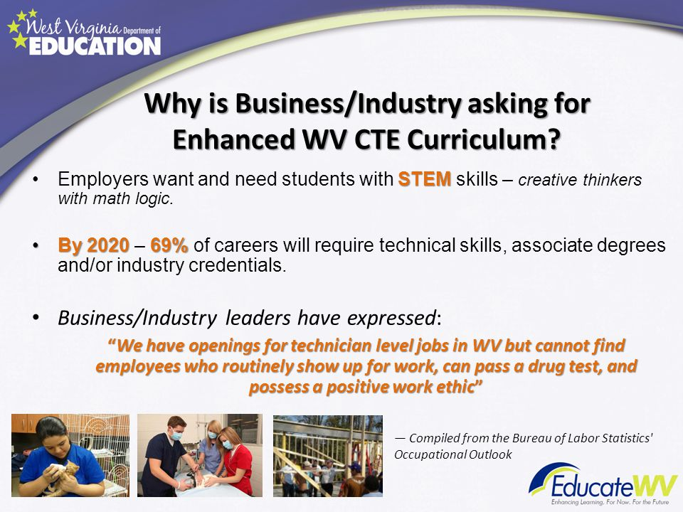 STEMEmployers want and need students with STEM skills – creative thinkers with math logic. By 2020 69%By 2020 – 69% of careers will require technical