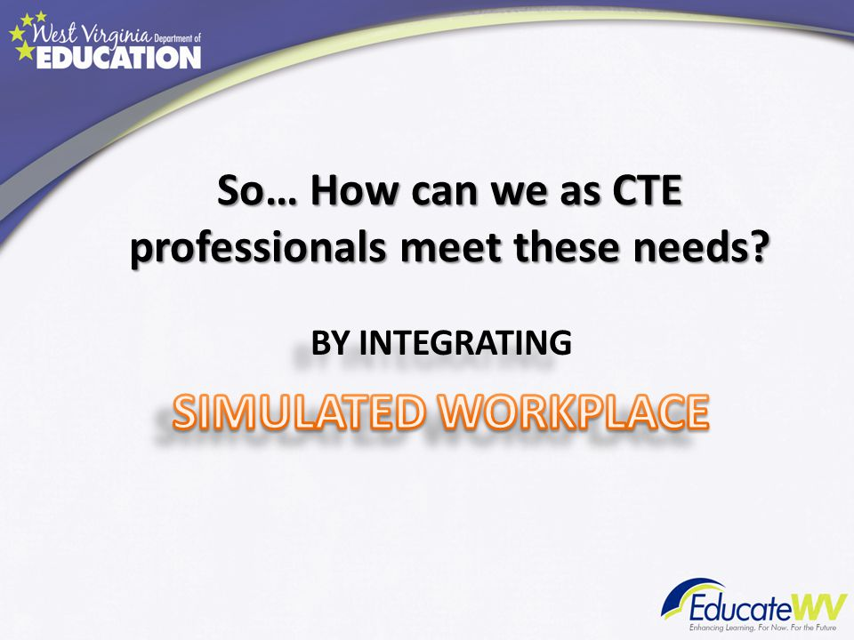 So… How can we as CTE professionals meet these needs?