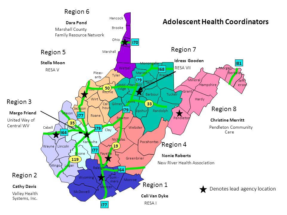 Wood Adolescent Health Coordinators Region 1 Region 2 Region 4 Region 5 Region 6 Region 7 Region 8 Denotes lead agency location Region 3 Barbour Boone