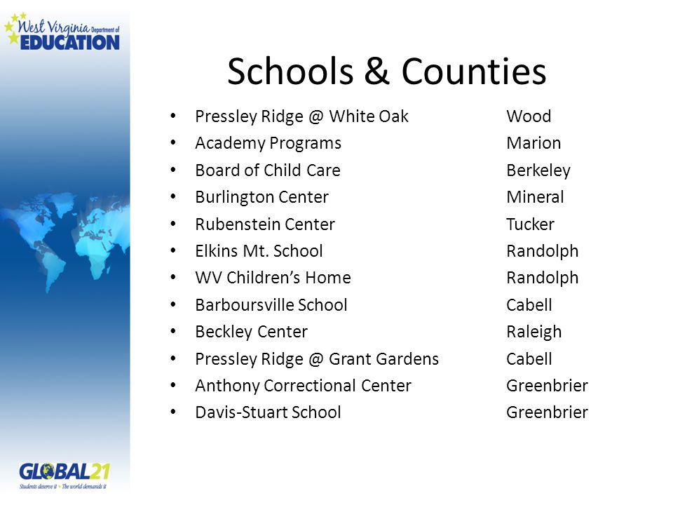 Schools & Counties Pressley Ridge @ White Oak Wood Academy Programs Marion Board of Child Care Berkeley Burlington Center Mineral Rubenstein Center Tucker Elkins Mt.