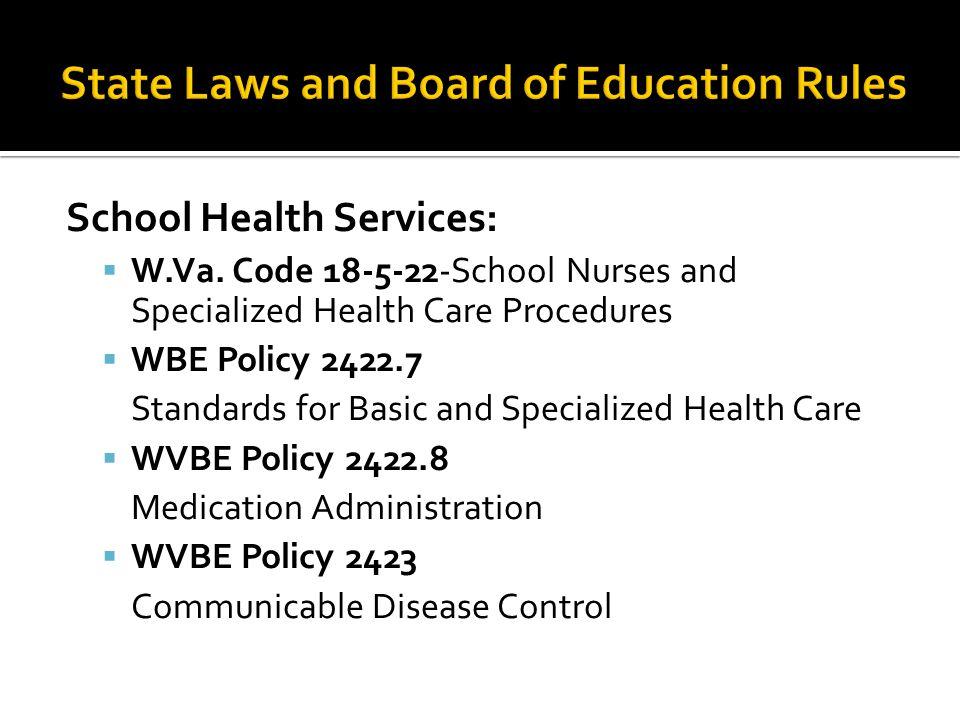School Health Services:  W.Va.