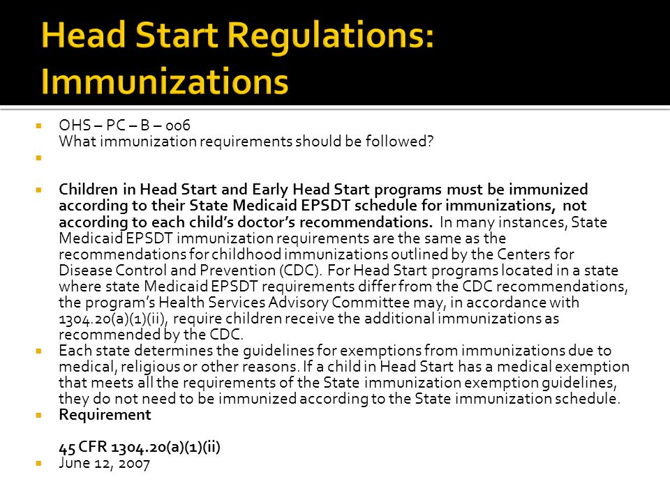  OHS – PC – B – 006 What immunization requirements should be followed.