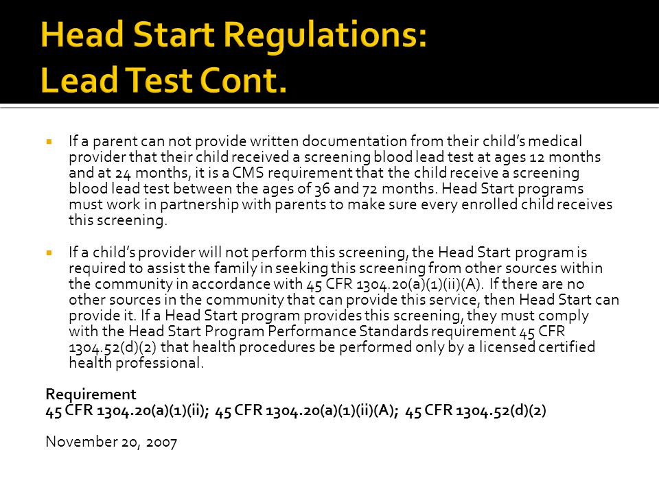  If a parent can not provide written documentation from their child's medical provider that their child received a screening blood lead test at ages