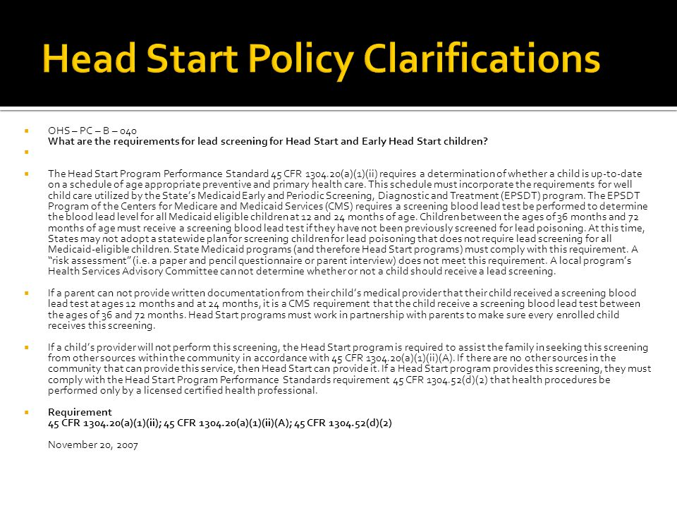  OHS – PC – B – 040 What are the requirements for lead screening for Head Start and Early Head Start children.