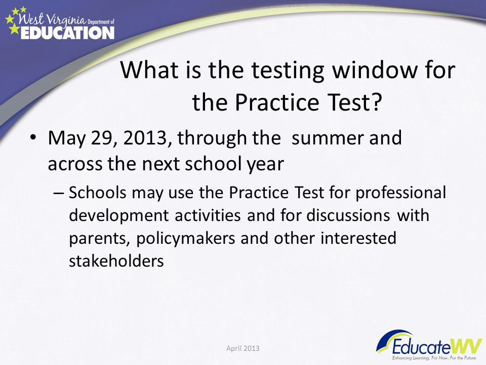 What is the testing window for the Practice Test.