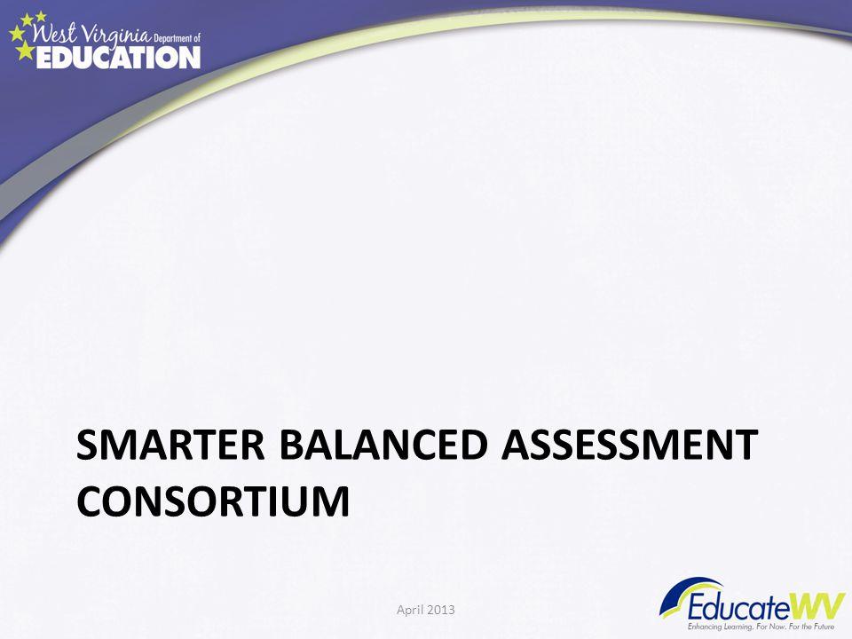 SMARTER BALANCED ASSESSMENT CONSORTIUM April 2013
