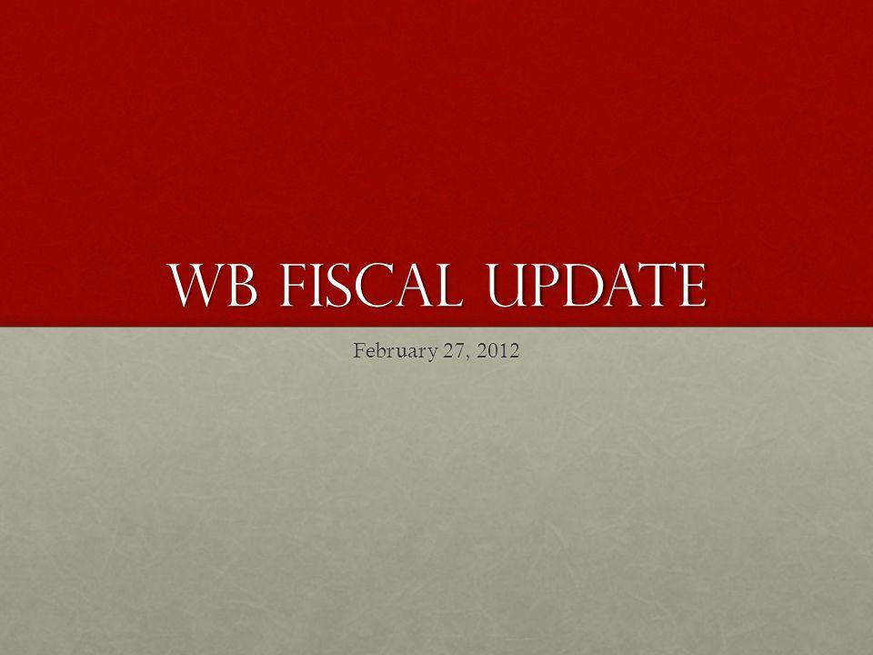 Wb Fiscal update February 27, 2012