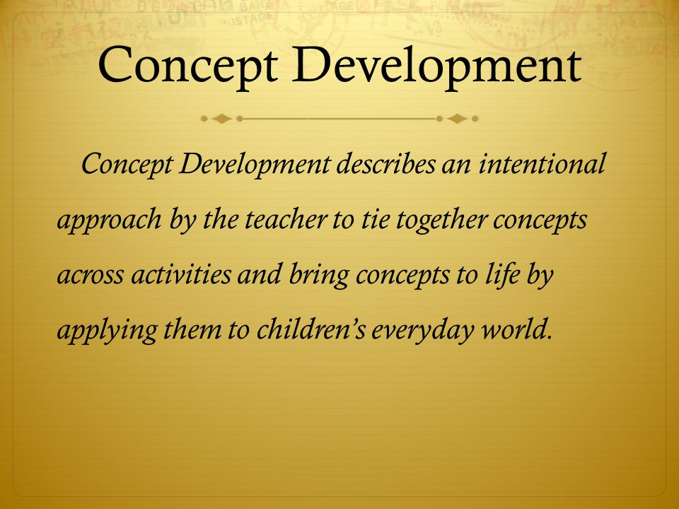 How can I provide effective concept development .