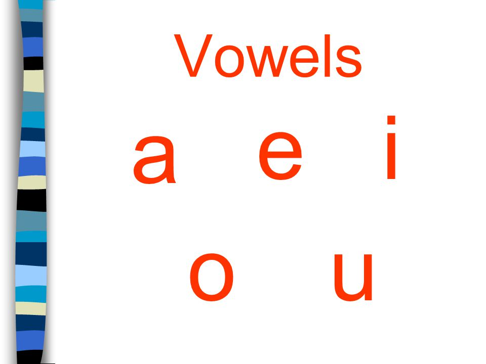 Vowels a e uo i