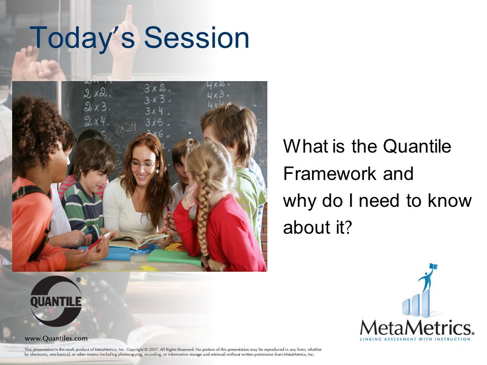Today ' s Session What is the Quantile Framework and why do I need to know about it ?
