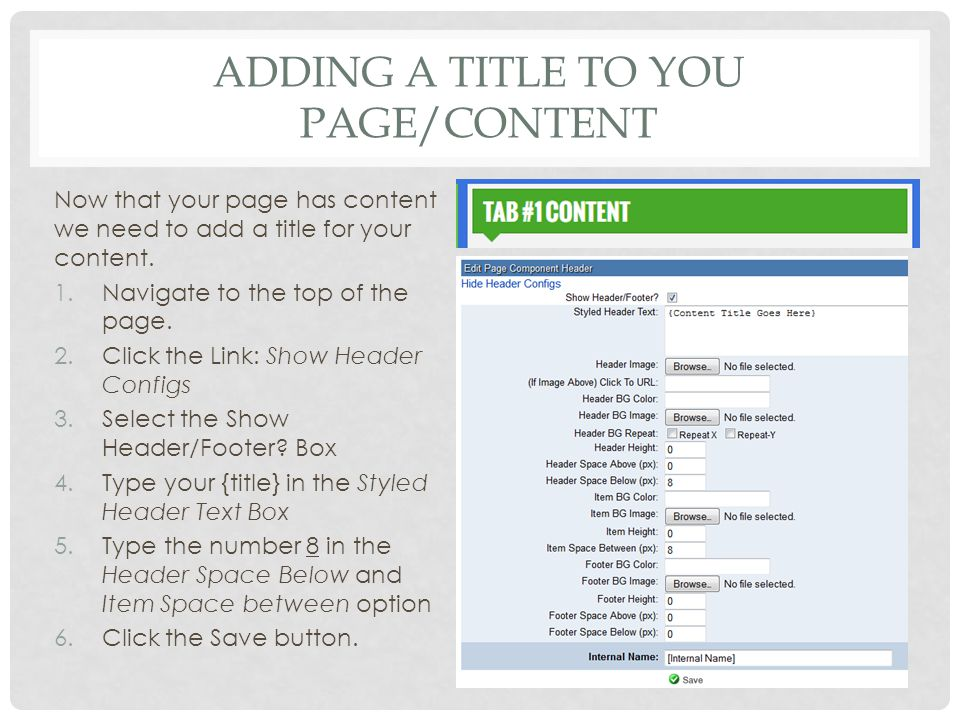 ADDING A TITLE TO YOU PAGE/CONTENT Now that your page has content we need to add a title for your content.