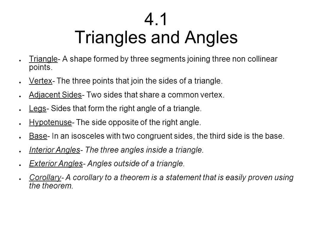 Names of Triangles ● Classification by sides ● Three congruent sides= equilateral ● Two congruent sides= isosceles ● No congruent sides= scalene ● Classification by angles ● Three acute angles= acute ● Three congruent angles= equiangular ● One right angle= right ● One obtuse angle= obtuse