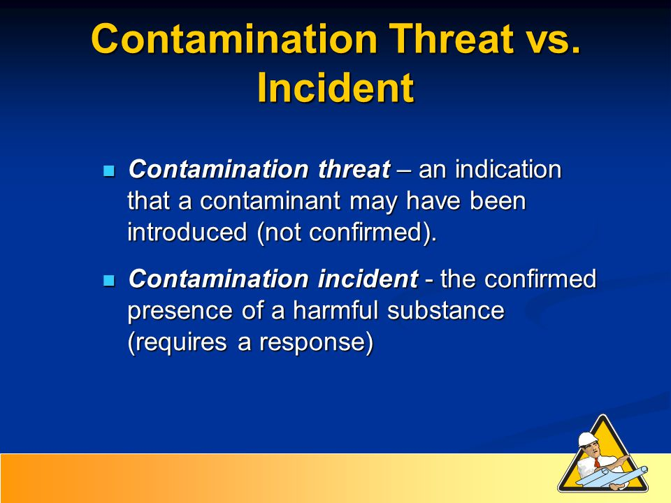 Contamination Threat vs.