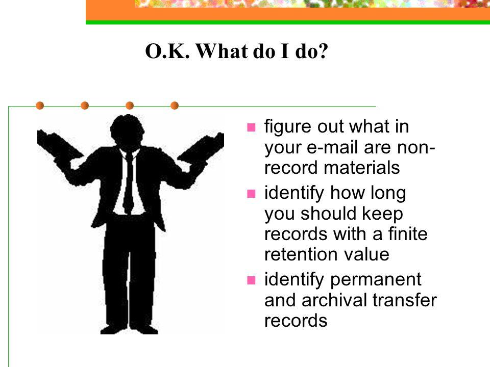 O.K. What do I do.