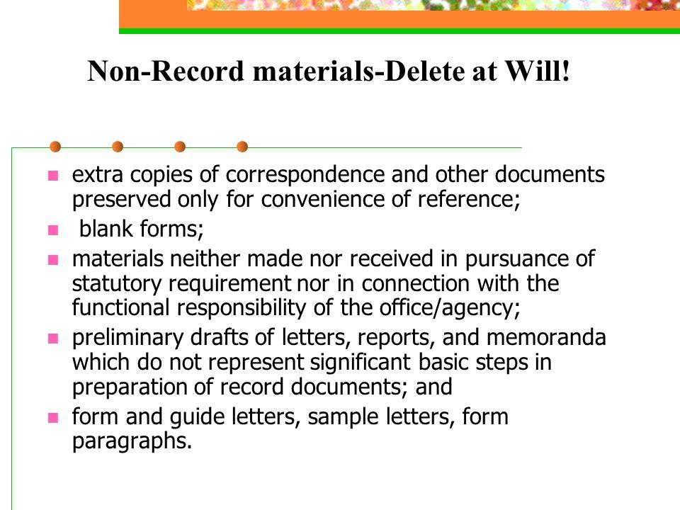 Non-Record materials-Delete at Will.