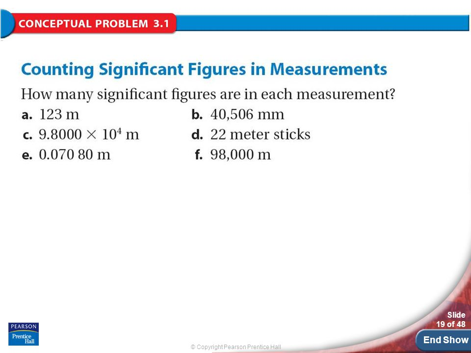 © Copyright Pearson Prentice Hall End Show Slide 19 of 48