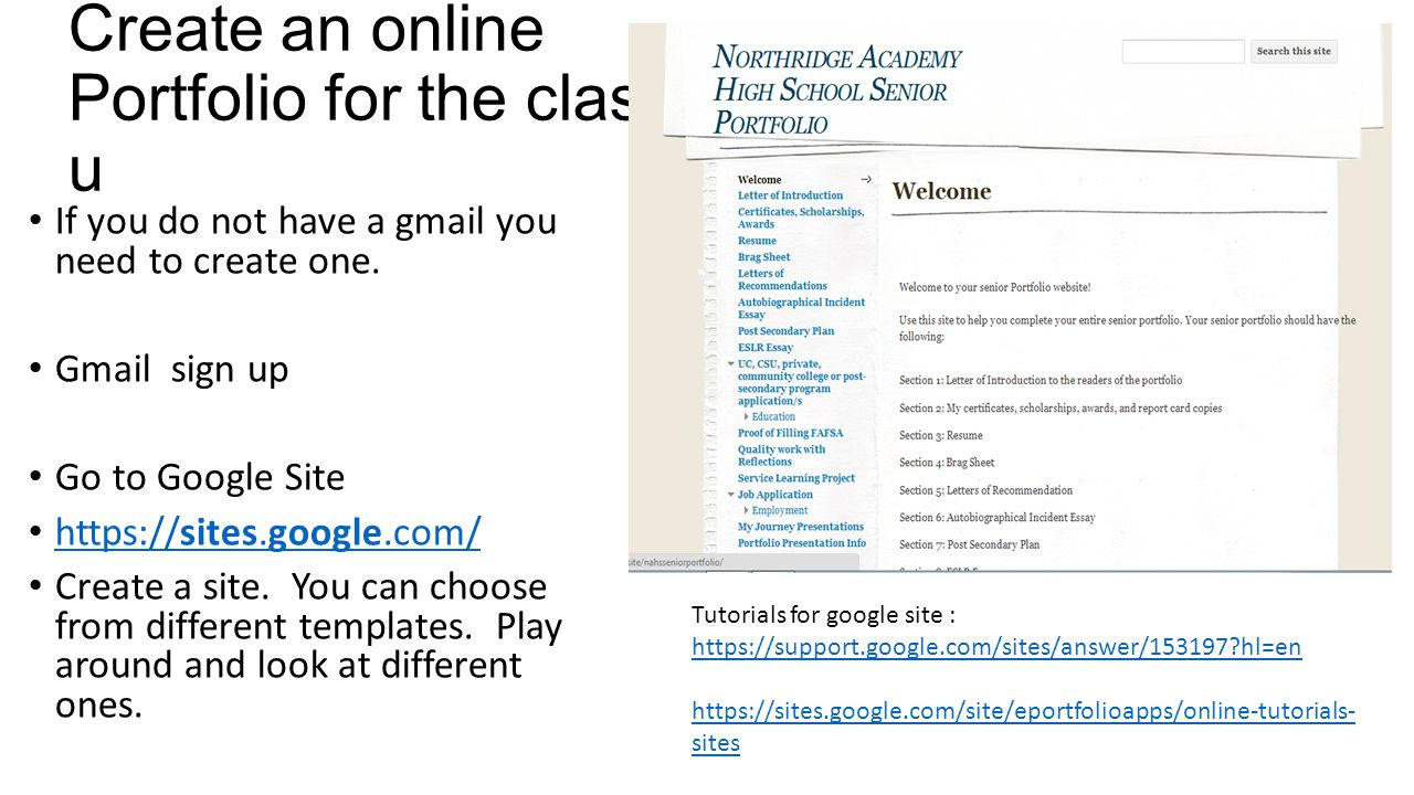 Create an online Portfolio for the class u If you do not have a gmail you need to create one.