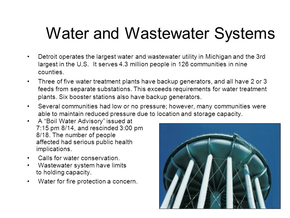 Water and Wastewater Systems Detroit operates the largest water and wastewater utility in Michigan and the 3rd largest in the U.S. It serves 4.3 milli