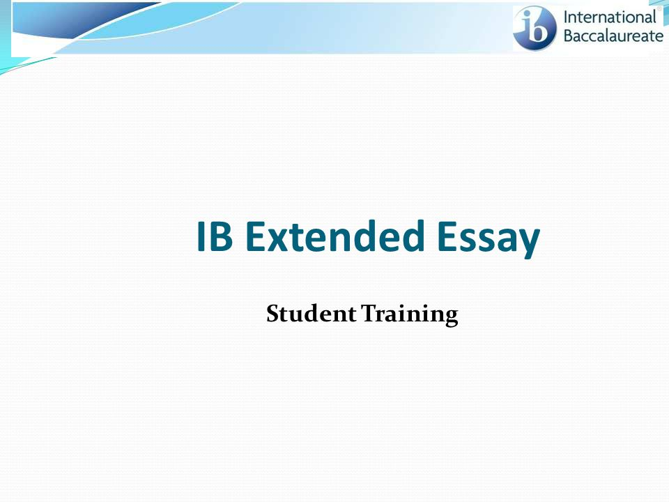 IB Extended Essay Student Training