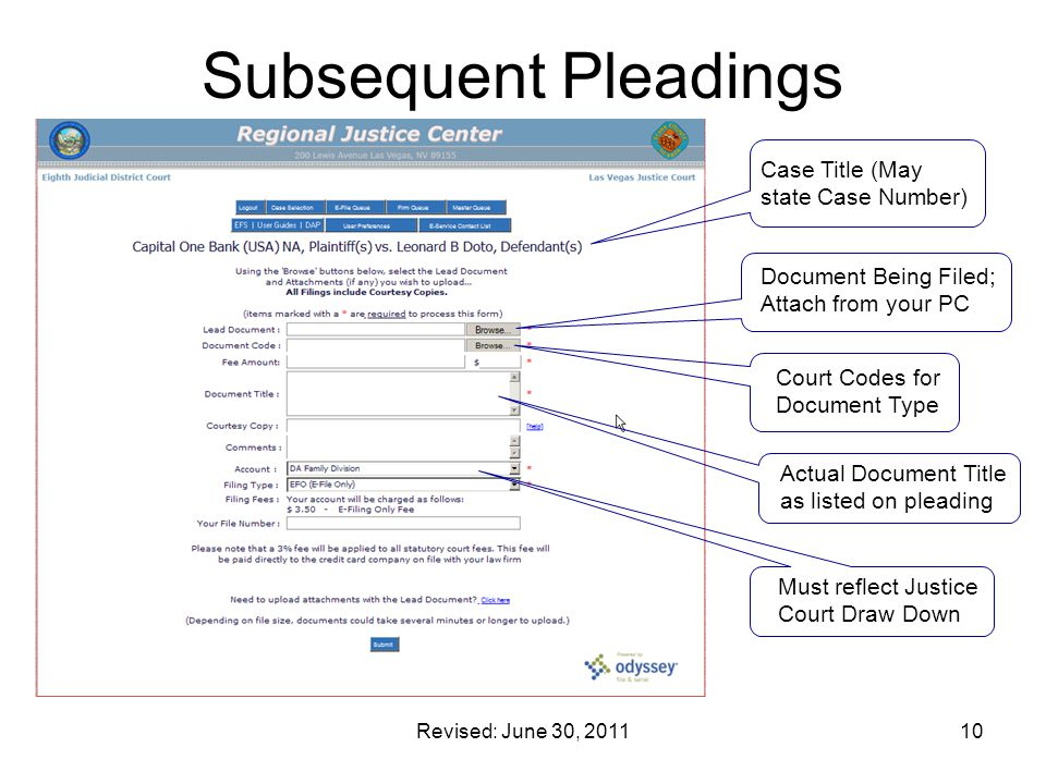 Revised: June 30, 201110 Subsequent Pleadings Document Being Filed; Attach from your PC Court Codes for Document Type Actual Document Title as listed