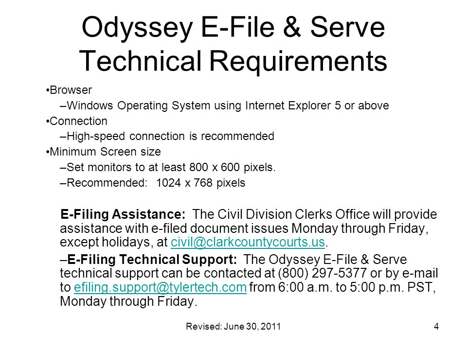 Revised: June 30, 20115 Odyssey E-File & Serve New Users – Register Existing Users – No Change at Login http://wiznet.wiznet.com/clarknv