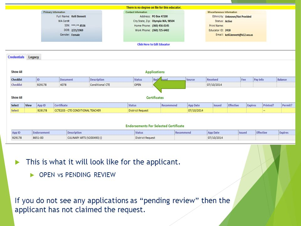 """ This is what it will look like for the applicant.  OPEN vs PENDING REVIEW If you do not see any applications as """"pending review"""" then the applicant"""
