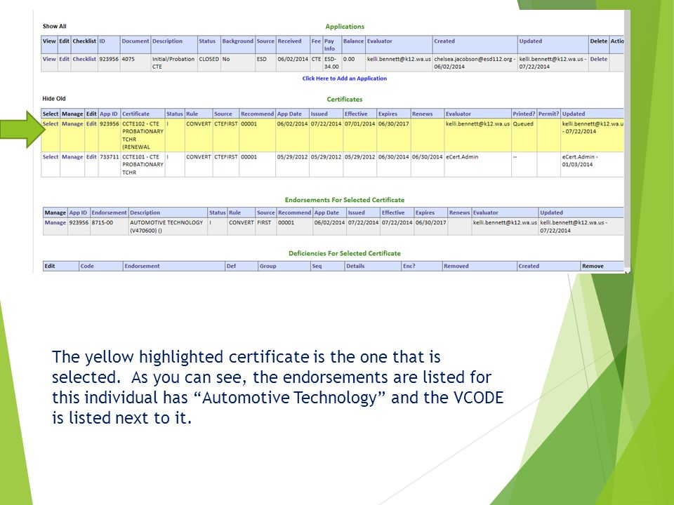 """The yellow highlighted certificate is the one that is selected. As you can see, the endorsements are listed for this individual has """"Automotive Techno"""
